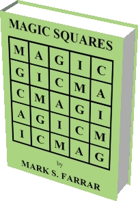 Magic Squares by Mark S. Farrar
